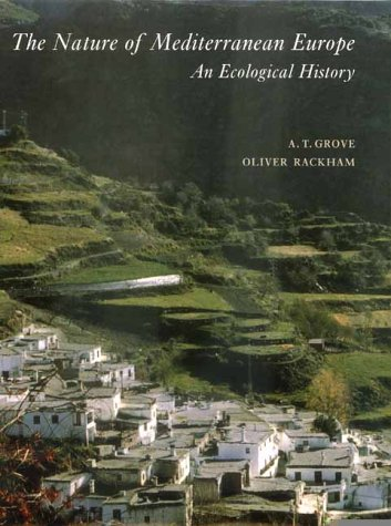 9780300084436: The Nature of Mediterranean Europe: An Ecological History