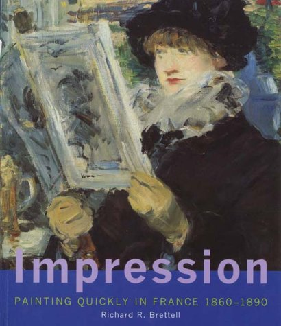 9780300084474: Impression: Painting Quickly in France, 1860-1890