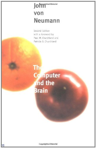 9780300084733: The Computer and the Brain: Second Edition (Mrs. Hepsa Ely Silliman Memorial Lectures)