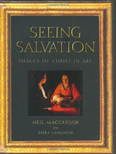 Cover of the book, Seeing Salvation: Images of Christ in Art.