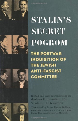 Stalin's Secret Pogrom: The Postwar Inquisition of: Rubenstein, Joshua (Editor),