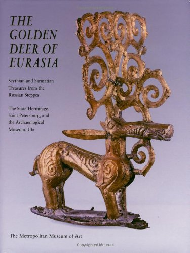 9780300085105: The Golden Deer of Eurasia: Scythian and Sarmatian Treasures from the Russian Steppes : The State Hermitage, Saint Petersburg, and the Archaeological Museum, Ufa