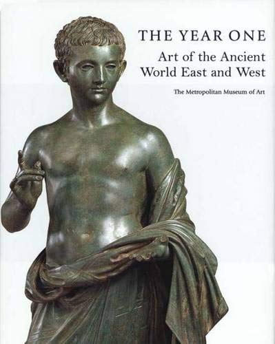 9780300085143: The Year One : Art of the Ancient World East and West