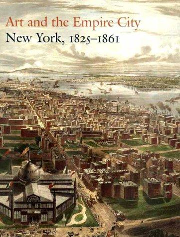 Art and the Empire City - Catherine Hoover Voorsanger; John K. Howat