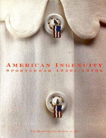 9780300085709: American Ingenuity: Sportswear 1930s - 1970s