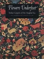 9780300086072: Flowers Underfoot: Indian Carpets of the Mughal Era