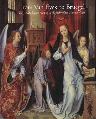 9780300086096: From Van Eyck to Bruegel: Early Netherlandish Painting in the Metropolitan Museum of Art