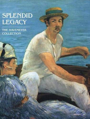 9780300086171: Splendid Legacy The Havemeyer Collection
