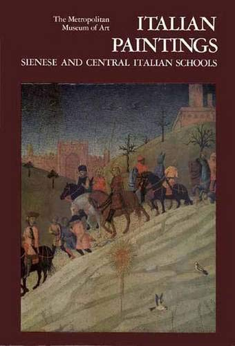 9780300086225: Italian Paintings, Sienese and Central Italian Schools A Catalogue of the Collection of the Metropolitan Museum of Art