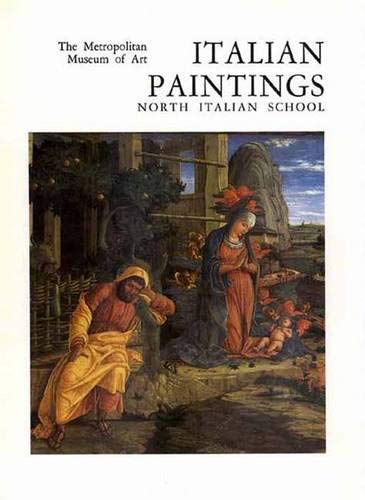 9780300086263: Italian Paintings, North Italian School: A Catalogue of the Collection of the Metropolitan Museum of Art