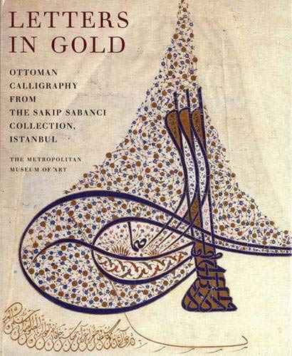 9780300086324: Letters in Gold Ottoman Calligraphy from the Sakip Sabanci Collection, Istanbul