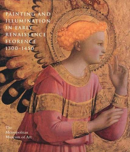 9780300086591: Painting and Illumination in Early Renaissance Florence 1300-1450