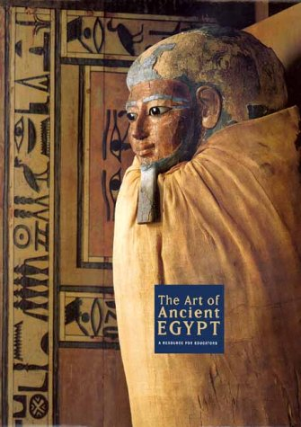 9780300086737: Art of Ancient Egypt A Resource for Educators