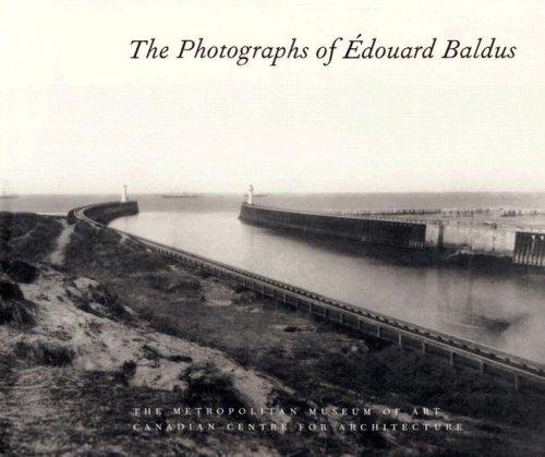 9780300086768: The Photographs of Edouard Baldus