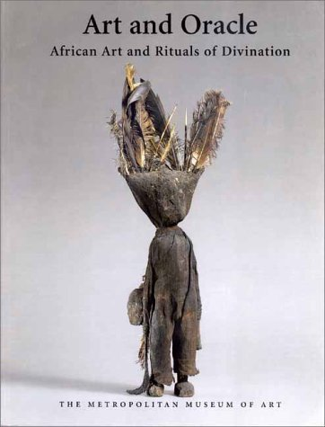 9780300086782: Art and Oracle African Art and Rituals of Divination