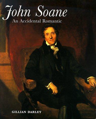 JOHN SOANE; AN ACCIDENTAL ROMANTIC: Darley, Cillian