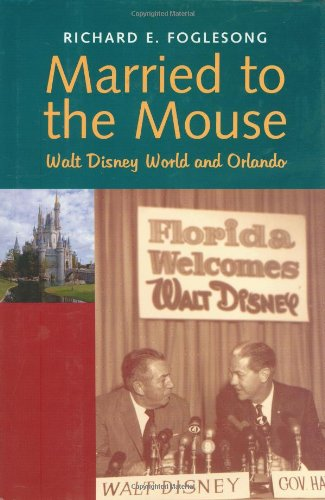 9780300087079: Married to the Mouse: Walt Disney World and Orlando