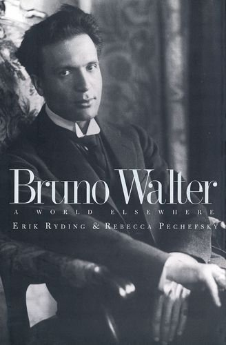 9780300087130: Bruno Walter: A World Elsewhere