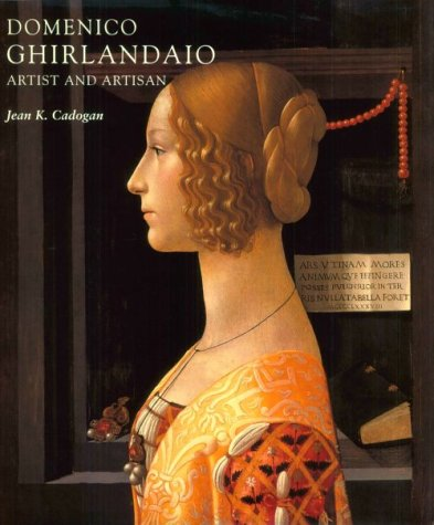 9780300087208: Domenico Ghirlandaio : Artist and Artisan