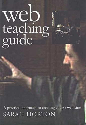 9780300087277: Web Teaching Guide: A Practical Approach to Creating Course Web Sites