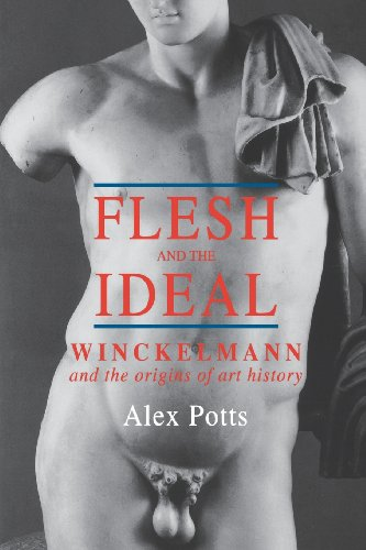 9780300087369: Flesh and the Ideal: Winckelmann and the Origins of Art History