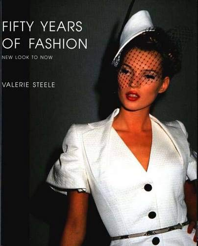 9780300087383: Fifty Years of Fashion: New Look to Now