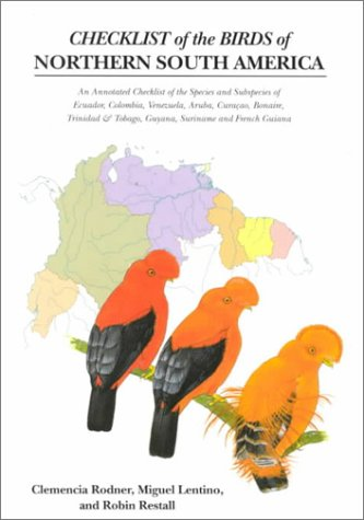 9780300087406: Checklist of the Birds of Northern South America: An Annotated Checklist of the Species and Subspecies of Ecuador, Colombia, Venezuela, Aruba, Curacao