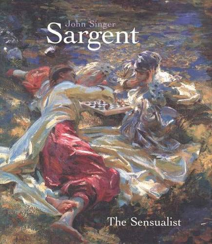 9780300087444: John Singer Sargent: The Sensualist