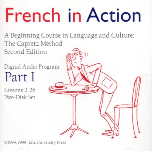 9780300087475: French in Action Digital Audio Program, Part 1: Second Edition (Yale Language Series)