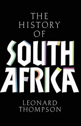 9780300087765: A History of South Africa 3e Updated Ed
