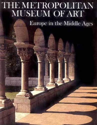 9780300087840: Europe in the Middle Ages (Metropolitan Museum of Art Series)