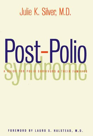 9780300088076: Post-Polio Syndrome: A Guide for Polio Survivors and Their Families
