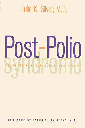 9780300088083: Post-Polio Syndrome: A Guide for Polio Survivors and Their Families