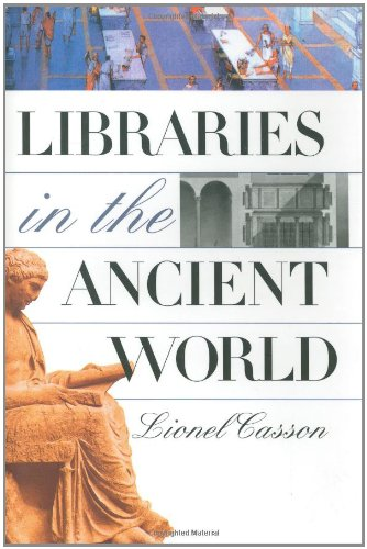 9780300088090: Libraries in the Ancient World