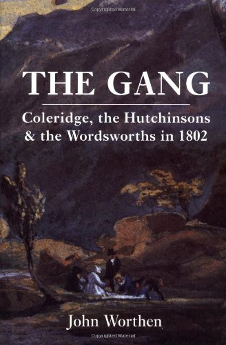 9780300088199: The Gang: Coleridge, the Hutchinsons and the Wordsworths in 1802