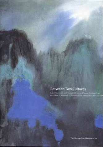 9780300088502: Between Two Cultures: Late-Nineteenth- and Early-Twentieth-Century Chinese Painting from the Robert H. Ellsworth Collection