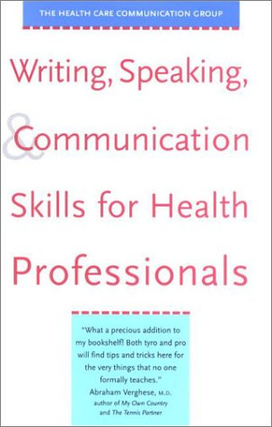 9780300088618: Writing, Speaking, and Communication Skills for Health Professionals