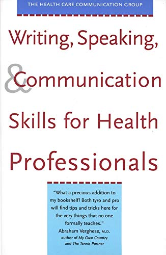 9780300088625: Writing, Speaking, and Communication Skills for Health Professionals