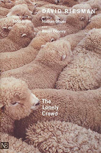 9780300088656: The Lonely Crowd: A Study of the Changing American Character