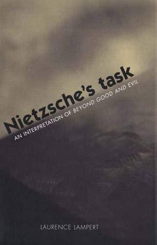 9780300088731: Nietzsche's Task: An Interpretation of Beyond Good and Evil