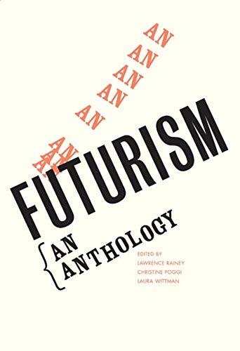 9780300088755: Futurism: An Anthology