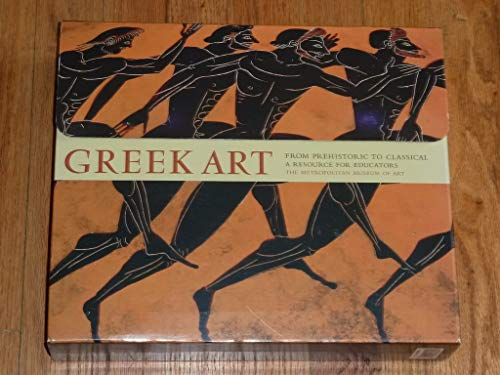 Greek Art from Prehistoric to Classical: A Resource for Educators (Metropolitan Museum of Art ...