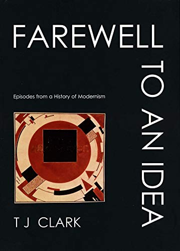9780300089103: Farewell to an Idea Episodes from a History of Modernism