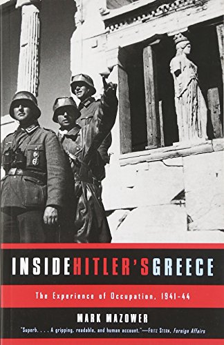 9780300089233: Inside Hitler's Greece: The Experience of Occupation, 1941-44