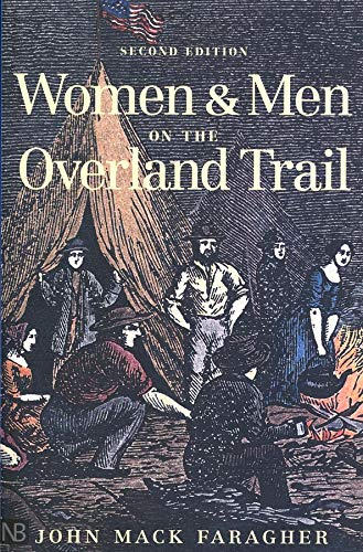 9780300089240: Women and Men on the Overland Trail, Revised edition