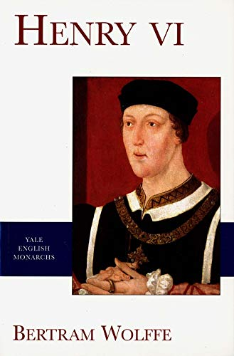 9780300089264: Henry VI (The Yale English Monarchs Series)