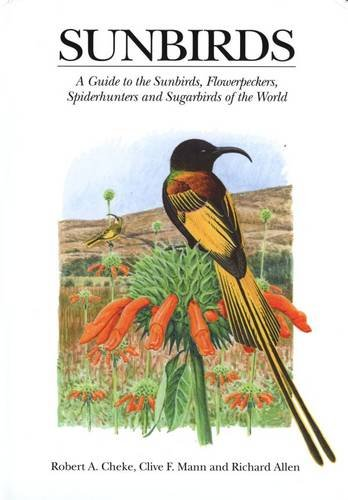 9780300089400: Sunbirds: A Guide to the Sunbirds, Flowerpeckers, Spiderhunters and Sugarbirds of the World