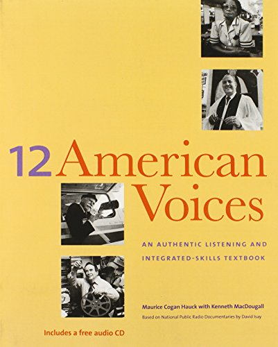 9780300089608: 12 American Voices: An Authentic Listening and Integrated-Skills Text