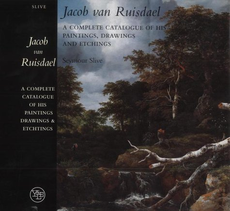 9780300089721: Jacob van Ruisdael : A Complete Catalogue of His Paintings, Drawings, and Etchings