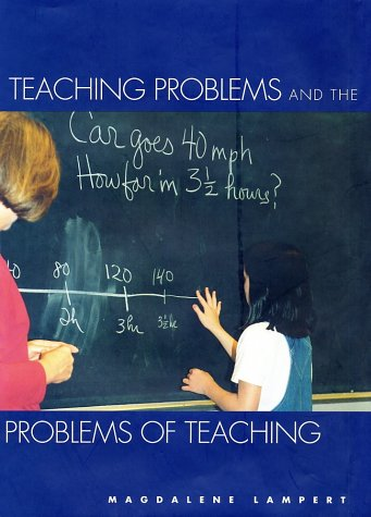 9780300089738: Teaching Problems and the Problems of Teaching